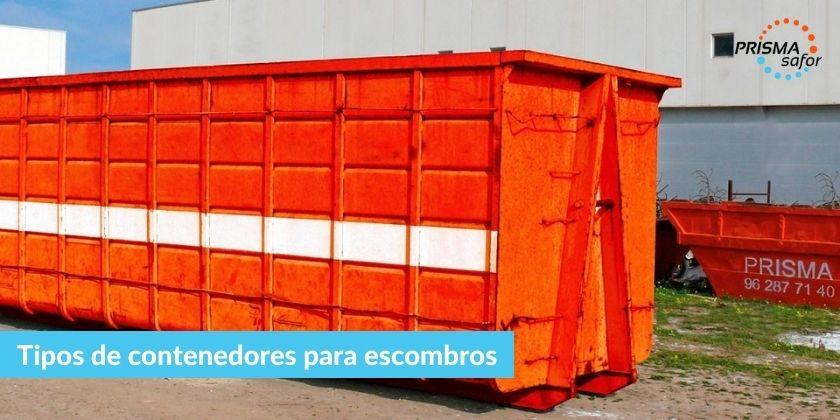 Tipos de contenedores para escombros
